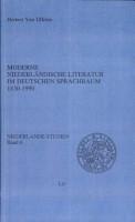 Moderne niederl  ndische Literatur im deutschen Sprachraum 1830 1990 PDF