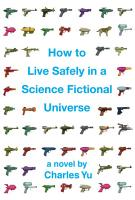 How to Live Safely in a Science Fictional Universe  Enhanced Edition  PDF