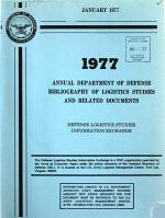 Annual Department of Defense Bibliography of Logistics Studies and Related Documents