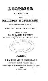 Doctrine et devoirs de la Religion Musulmane, tirés textuellement du Coran, suivis de l'Eucologe Musulman, traduit de l'Arabe par M. Garcin de Tassy. (Sentences d'Ali ben Abou Taleb.).
