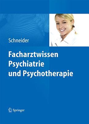 Facharztwissen Psychiatrie und Psychotherapie PDF
