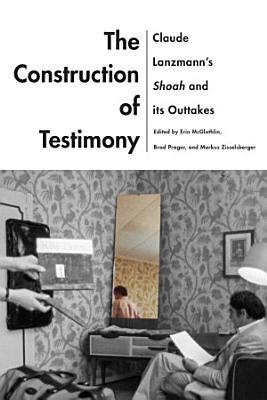 The Construction of Testimony