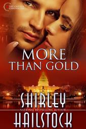 More Than Gold (Capitol Chronicles - Book 3)
