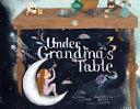 Under Grandma s Table PDF
