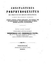 De Provinciis Regni Byzantini. Liber Secundus, Europa ... Novis Curis Edidit Epistolamque Criticam Praemisit Theophilus Luc. -Fridericus Tafel