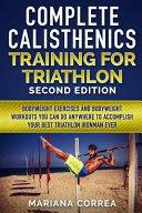 Complete Calisthenics Training for Triathlon Second Edition PDF