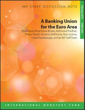 A Banking Union for the Euro Area