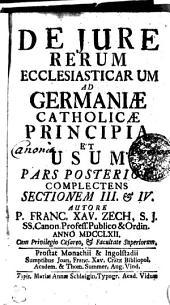 De jure rerum ecclesiasticarum ad Germaniae Catholicae principia et usum ...