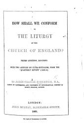 "How Shall We ""conform to the Liturgy of the Church of England?"""