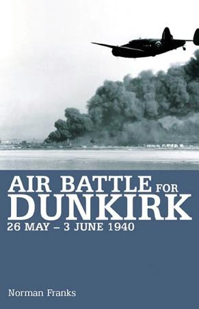 Air Battle for Dunkirk PDF
