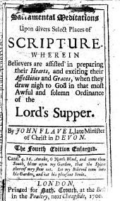 Sacramental meditation upon divers select places of Scripture, etc
