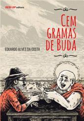 Cem gramas de Buda
