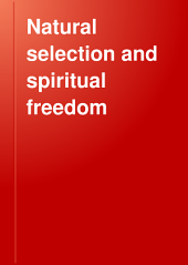 Natural Selection and Spiritual Freedom