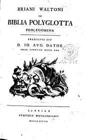 Briani Waltoni In Biblia polyglotta prolegomena