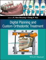 Digital Planning and Custom Orthodontic Treatment PDF
