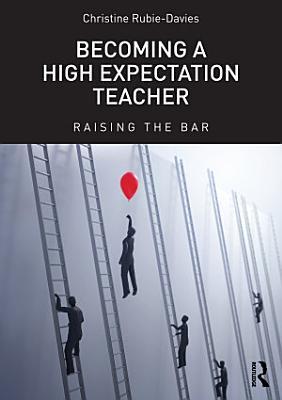 Becoming a High Expectation Teacher PDF