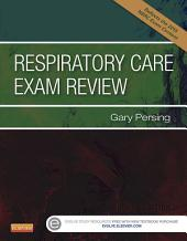 Respiratory Care Exam Review - E-Book: Edition 4