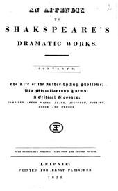 An Appendix to Shakspeare's Dramatic Works: Volume 1