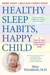 Healthy Sleep Habits Happy Child 4th Edition Book PDF