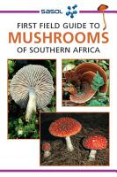 First Field Guide to Mushrooms of Southern Africa PDF