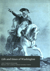 Life and times of Washington: Volume 3