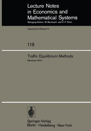 Traffic Equilibrium Methods