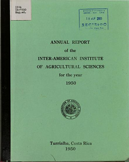 ANNUAL REPORT of the INTER AMERICAN INSTITUTE OF AGRICULTURAL SCIENCES for the year 1950 PDF