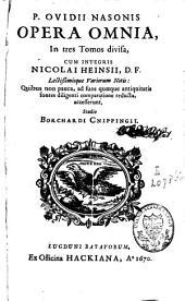 P. Ovidii Nasonis Opera omnia: Volume 1