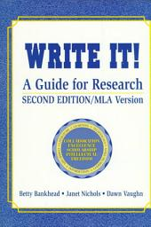 Write It!: A Guide for Research
