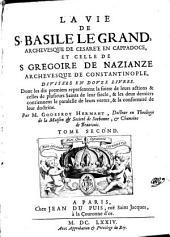 La Vie De S. Basile Le Grand ... Et Celle De S. Gregoire de Nazianze: Volume2