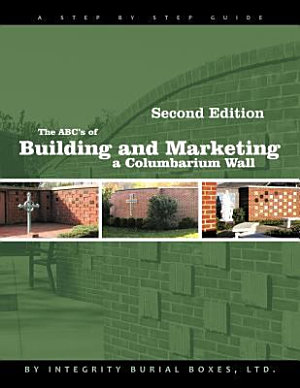 The ABC s of Building and Marketing a Columbarium Wall PDF