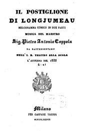Il postiglione di Longjumeau: melodramma comico in due parti : da rappresentarsi nell'I. R. Teatro alla Scala l'autunno del 1838
