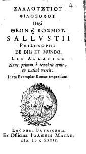 Sallustiu Philosophu Peri Theōn kai Kosmu