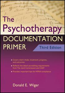 The Psychotherapy Documentation Primer PDF