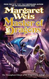 Master of Dragons: The Triumphant Climax of the Dragonvarld Trilogy