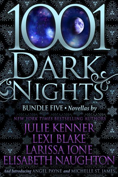 Download 1001 Dark Nights  Bundle Five Book