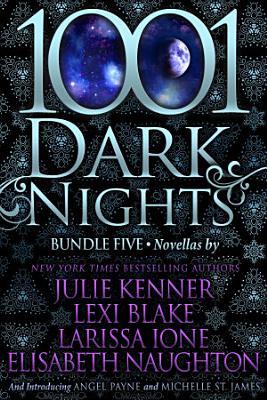 1001 Dark Nights  Bundle Five