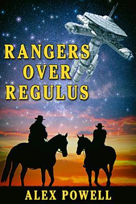Rangers Over Regulus