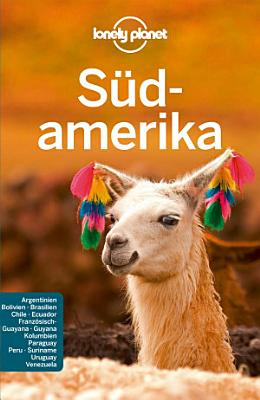 Lonely Planet Reisef  hrer S  damerika PDF