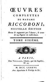 Oeuvres complettes de Madame Riccoboni: Lettres de la comtesse de Sancerre. Lettres de Mylord Rivers