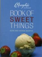 The Murphy's Ice Cream Book of Sweet Things