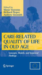 Care Related Quality of Life in Old Age