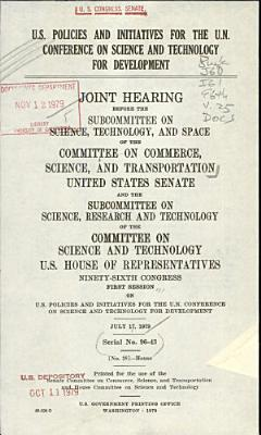 U S  Policies and Initiatives for the U N  Conference on Science and Technology for Development PDF