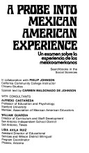 Download A probe into Mexican American experience Book