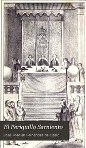 El Periquillo Sarniento: Volúmenes 3-4
