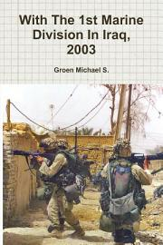 With The 1st Marine Division In Iraq  2003 PDF