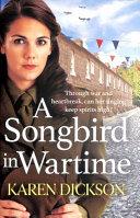 A Songbird in Wartime