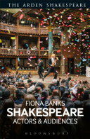 Shakespeare: Actors and Audiences