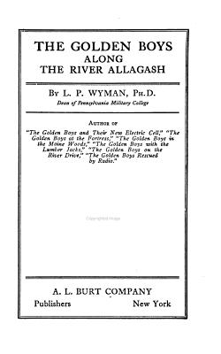 The Golden Boys Along the River Allagash PDF