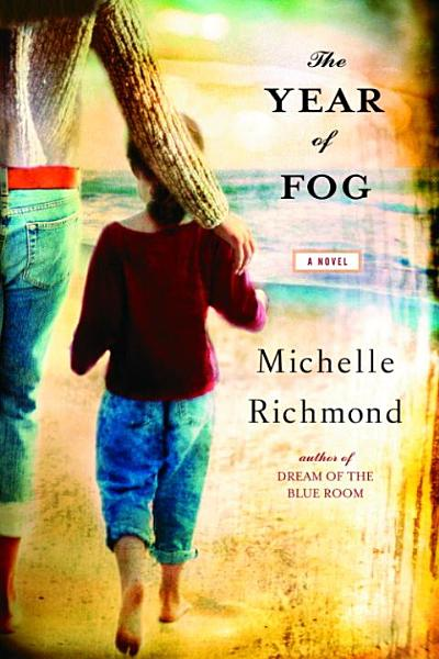 Download The Year of Fog Book